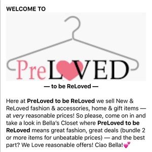 Other - PreLoved to be ReLoved Fashion & Accessories